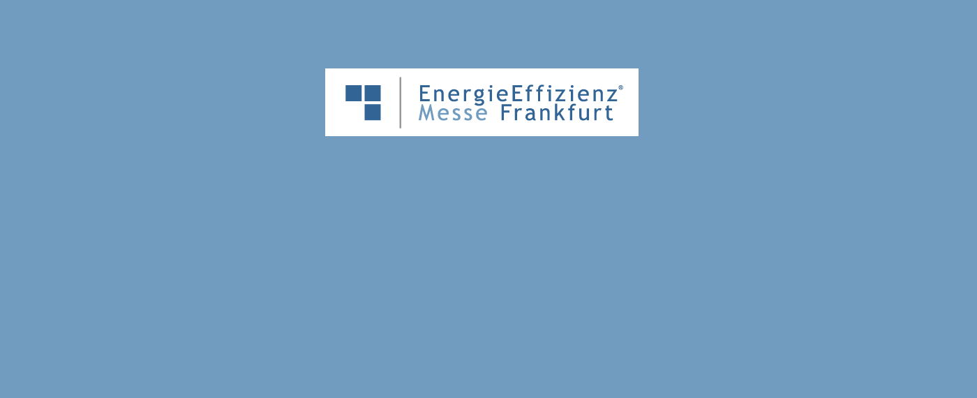 Frankfurt (Main) Energie Effizienz MESSE, 03.-04. September 2019